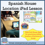 Spanish House Location ipad lesson
