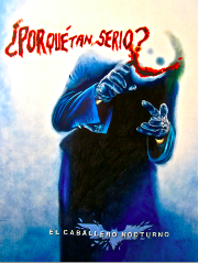 Why so serious? in Spanish