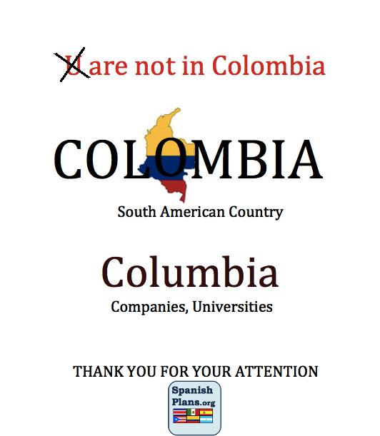 NOT Columbia
