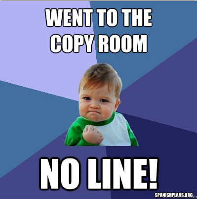 no line in copy room teacher meme