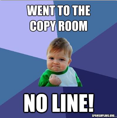 no line in copy room teacher meme
