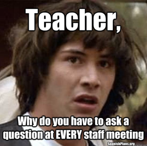 question at staff meeting