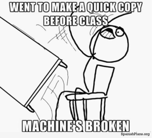 Why you don't wait until 5 minutes before class to make copies