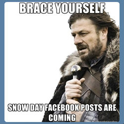 brace yourself snowday posts are coming