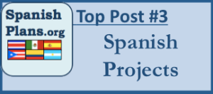 Projects for Spanish Class
