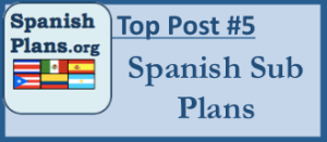 Emergency Spanish Sub Plans