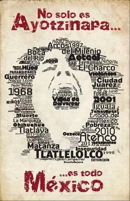 No solo Ayotzinapa