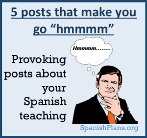 5 provoking Spanish Teaching posts