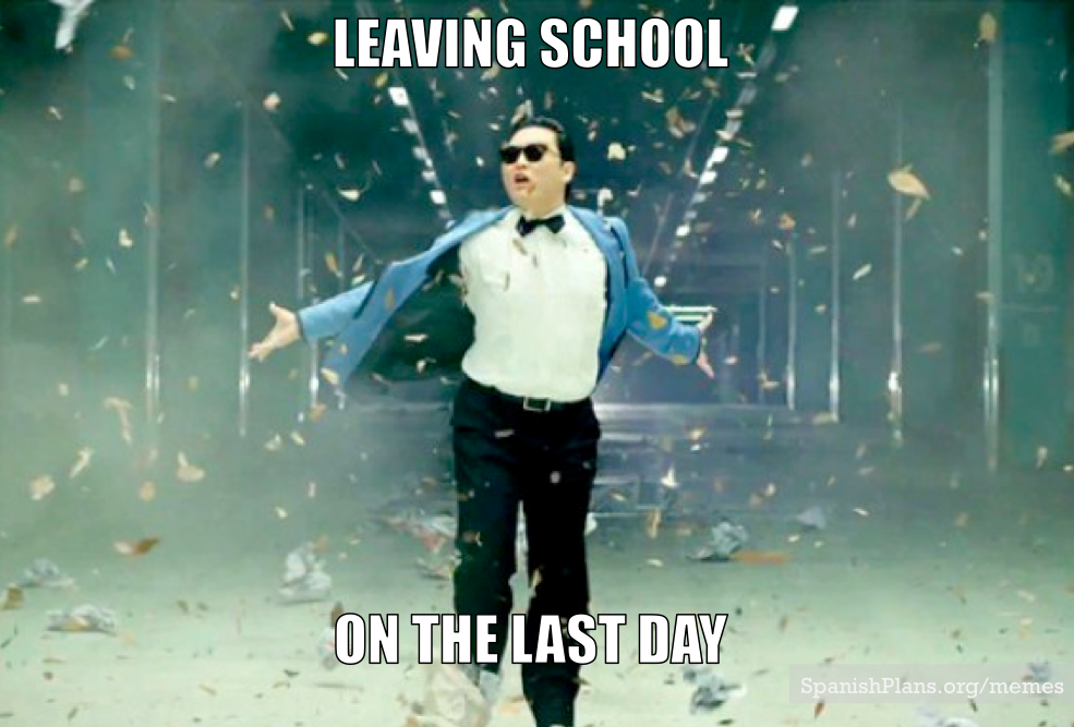 leaving on last day of school end of year memes spanishplans org