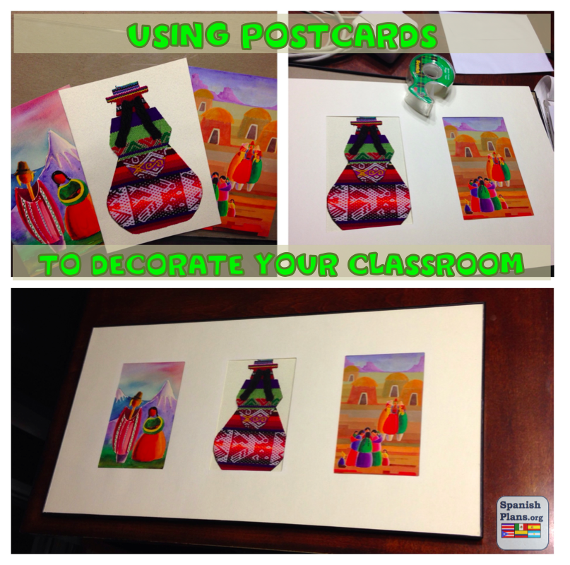 Cheap Spanish Classroom Decorations ~ Decorating with postcards spanishplans