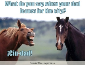 What do you say when you Dad leaves for the City? Spanglish chiste at SpanishPlans.org