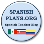 SpanishPlans.org, an awesome Spanish Teacher blog