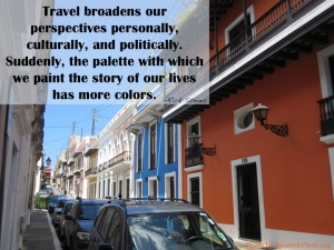 Travel broadens our perspectives