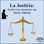 Justo o Injusto Spanish