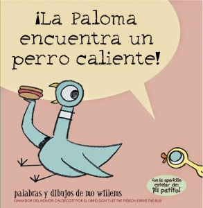La paloma encuentra un perro caliente mo willems spanish book