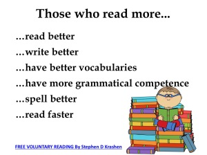 Those who read more read better, write better, have better vocabularies, spell better...