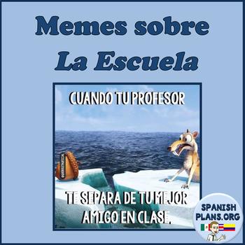 Spanish Memes Escuela