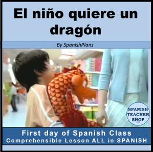 El nino quiere un dragon Spanish lesson