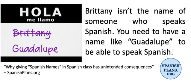 Brittany isn't the name of someone who speaks Spanish.