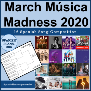 March Musica Madness 2020 SpanishPlans