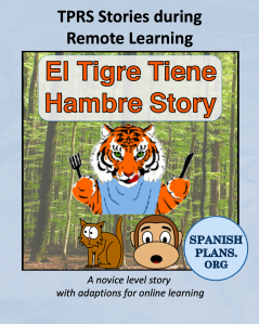 El Tigre tiene hambre for distance learning